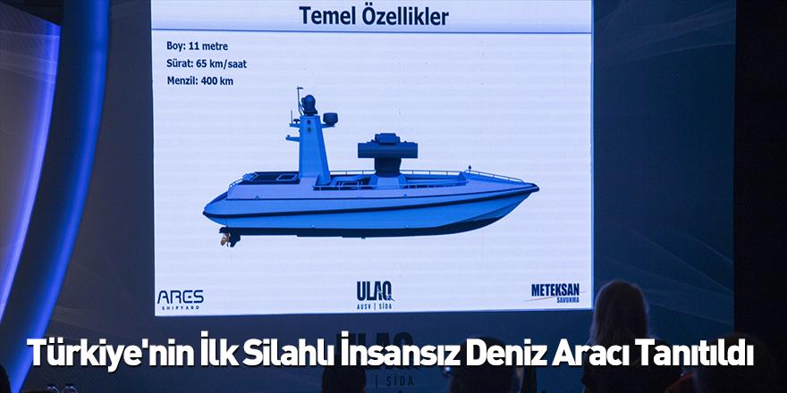 Türkiye'nin İlk Silahlı İnsansız Deniz Aracı Tanıtıldı