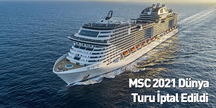 MSC 2021 Dünya Turu İptal Edildi