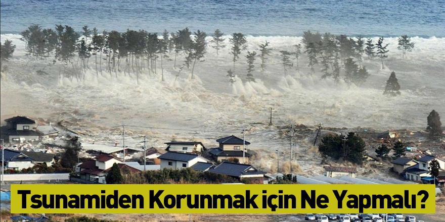 Tsunamiden Korunmak İçin Ne Yapmalı?
