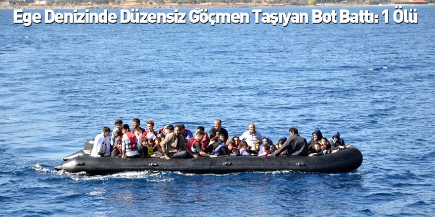 Ege Denizinde Düzensiz Göçmen Taşıyan Bot Battı: 1 Ölü
