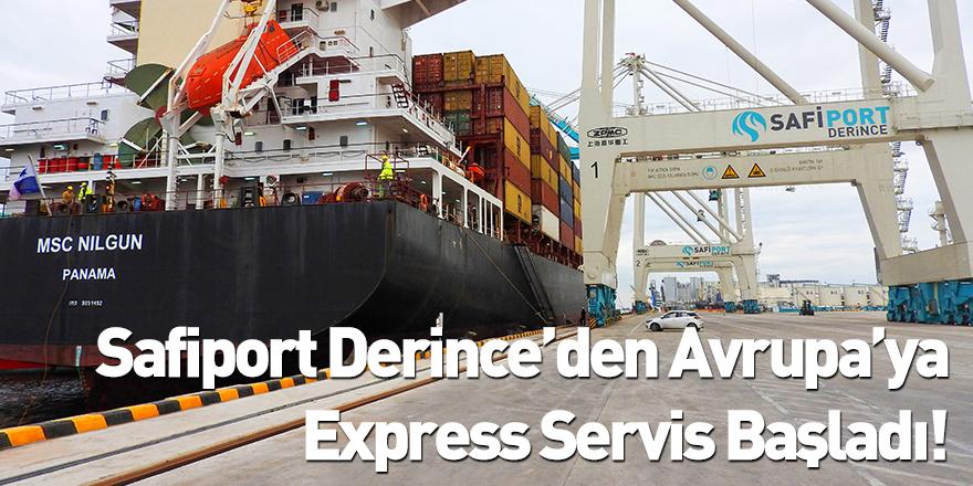 Safiport Derince'den Avrupa'ya Express Servis Başladı!