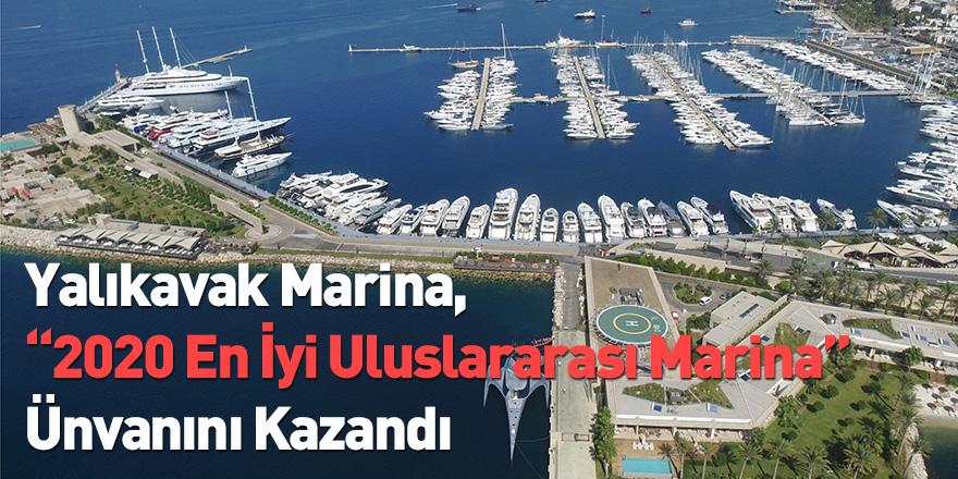"""Yalıkavak Marina, """"2020 En İyi Uluslararası Marina"""" Ünvanını Kazandı"""