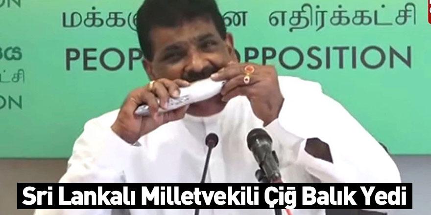 Sri Lankalı Milletvekili Çiğ Balık Yedi