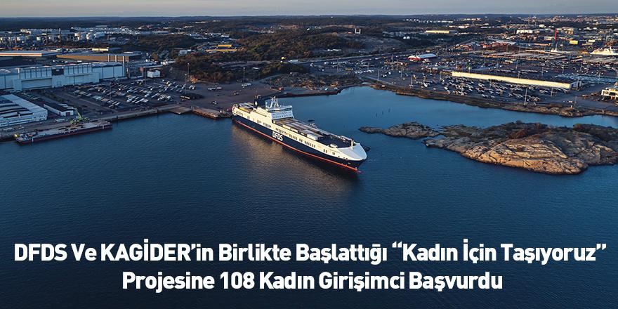 """DFDS Ve KAGİDER'in Birlikte Başlattığı """"Kadın İçin Taşıyoruz"""" Projesine 108 Kadın Girişimci Başvurdu"""
