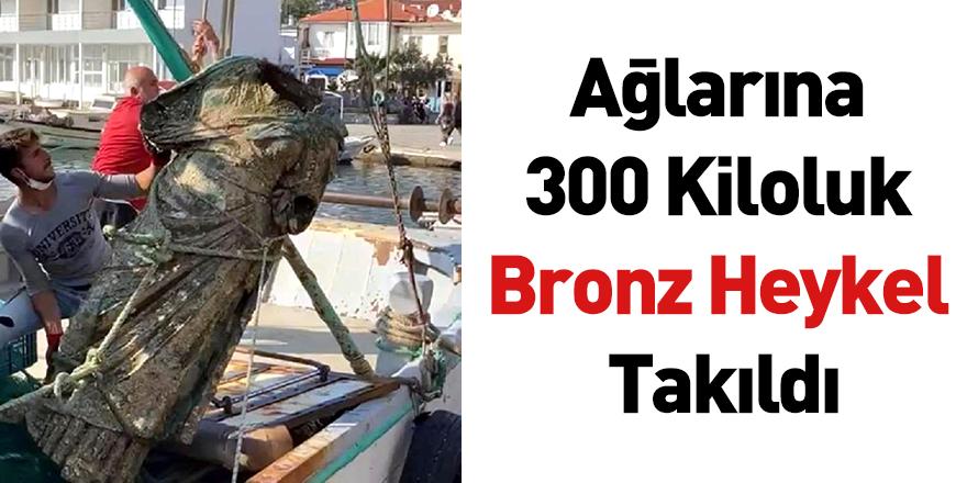 Ağlarına 300 Kiloluk Bronz Heykel Takıldı