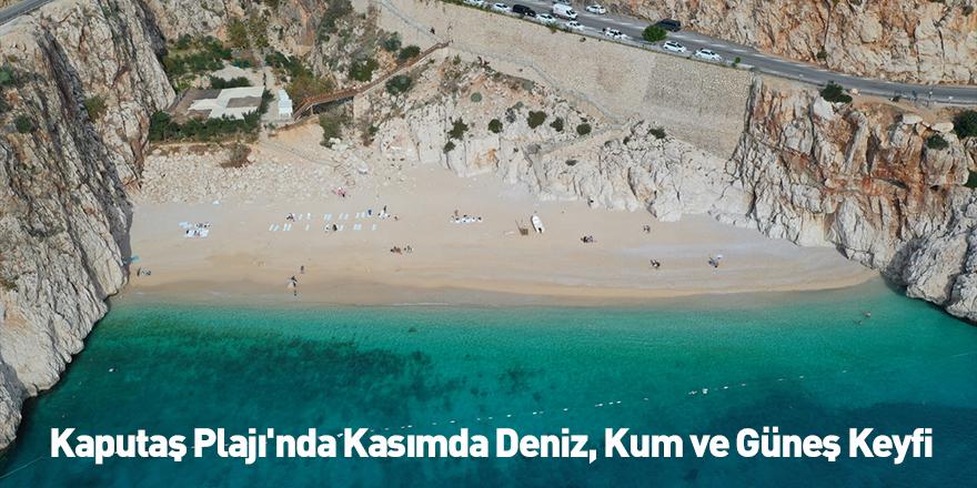Kaputaş Plajı'nda Kasımda Deniz, Kum ve Güneş Keyfi