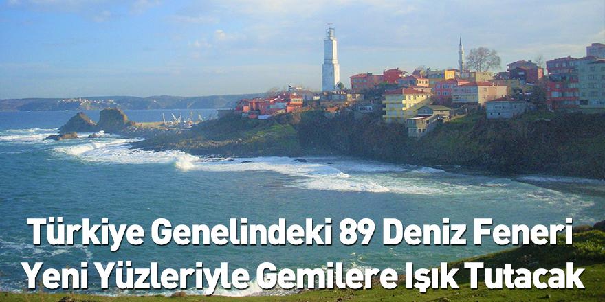 Türkiye Genelindeki 89 Deniz Feneri Yeni Yüzleriyle Gemilere Işık Tutacak