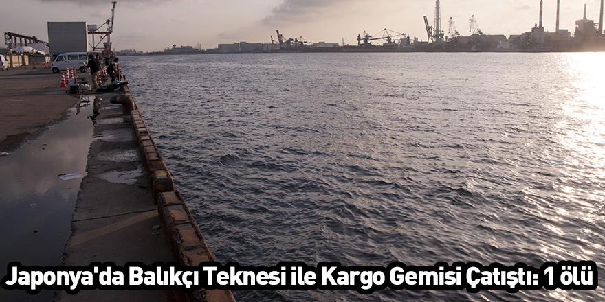 Japonya'da Balıkçı Teknesi ile Kargo Gemisi Çatıştı: 1 ölü