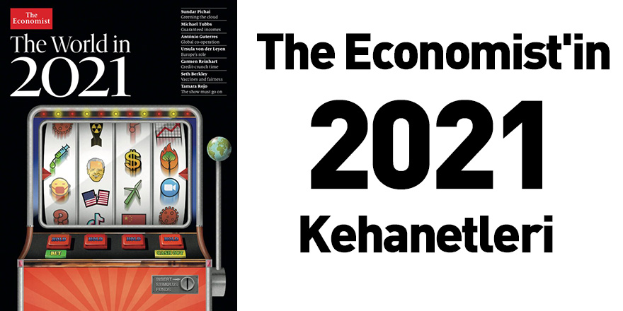 The Economist'in 2021 Kehanetleri