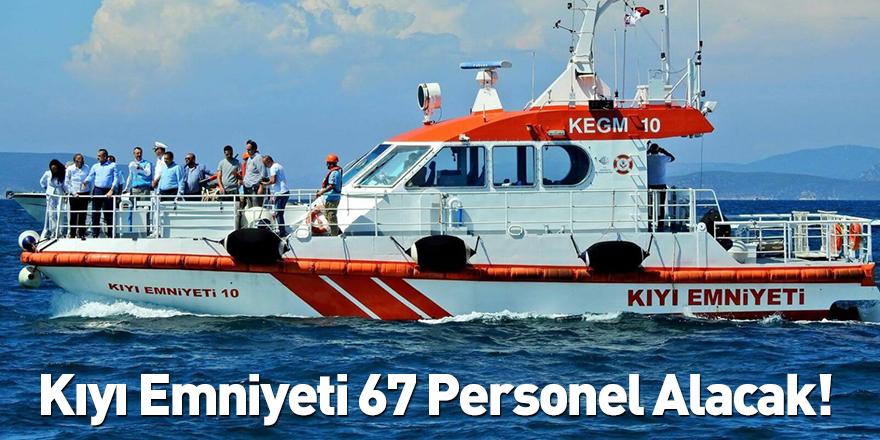 Kıyı Emniyeti 67 Personel Alacak!