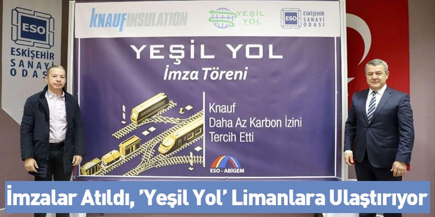 İmzalar Atıldı, 'Yeşil Yol' Limanlara Ulaştırıyor