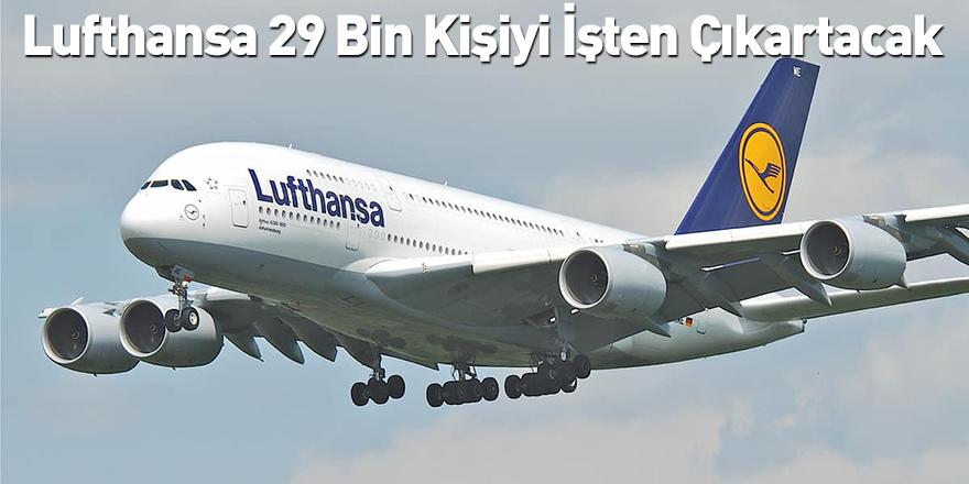 Lufthansa 29 Bin Kişiyi İşten Çıkartacak