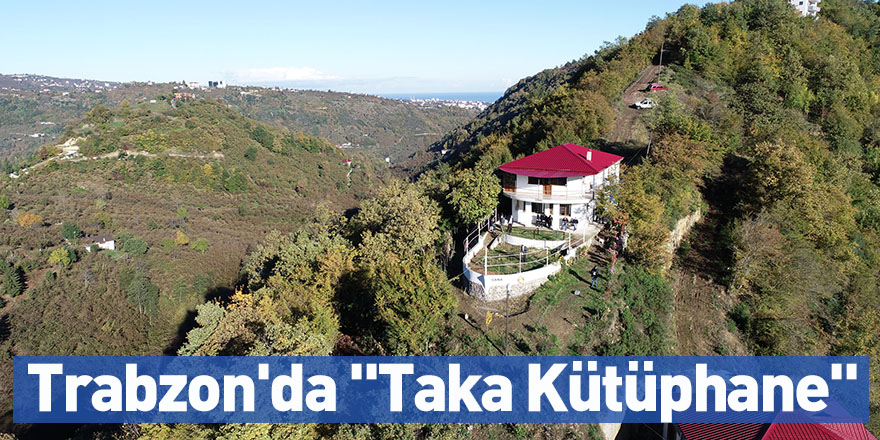 """Trabzon'da """"Taka Kütüphane"""""""