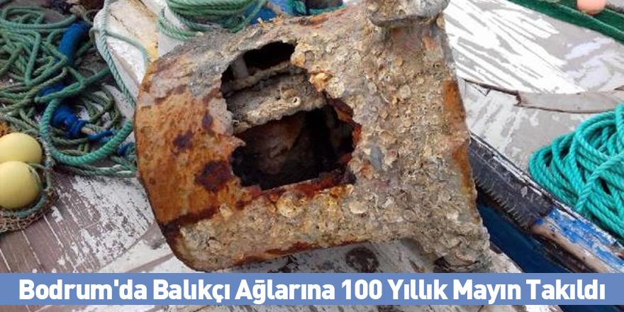 Bodrum'da Balıkçı Ağlarına 100 Yıllık Mayın Takıldı