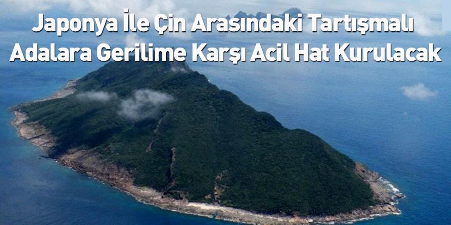 Japonya İle Çin Arasındaki Tartışmalı Adalara Gerilime Karşı Acil Hat Kurulacak
