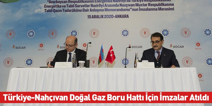 Türkiye-Nahçıvan Doğal Gaz Boru Hattı İçin İmzalar Atıldı