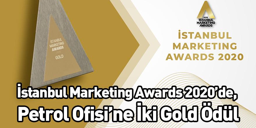 İstanbul Marketing Awards 2020'de, Petrol Ofisi'ne İki Gold Ödül