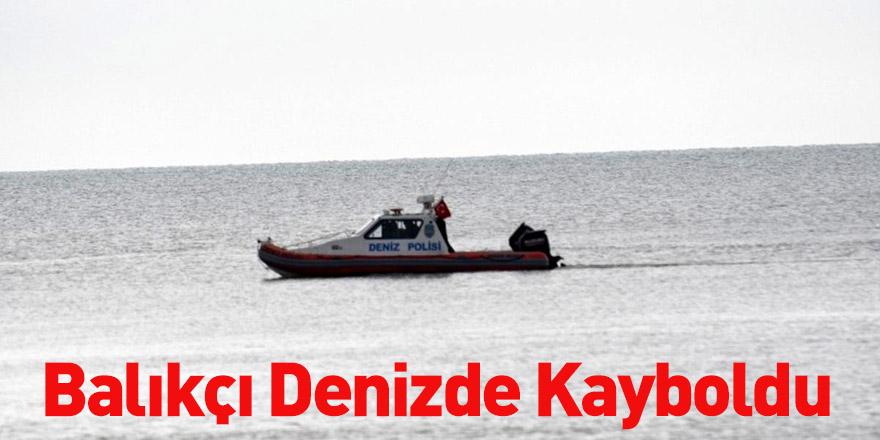 Balıkçı Denizde Kayboldu