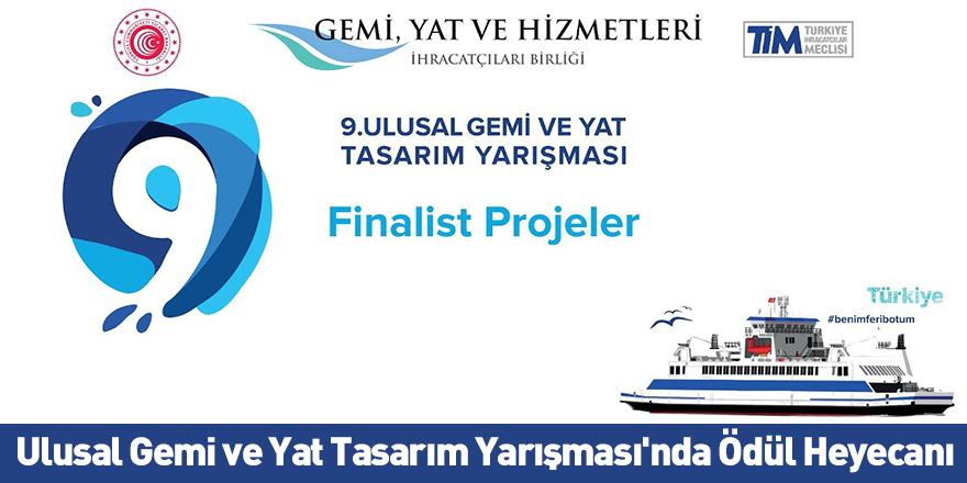 Ulusal Gemi ve Yat Tasarım Yarışması'nda Ödül Heyecanı