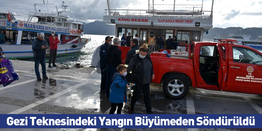 Gezi Teknesindeki Yangın Büyümeden Söndürüldü