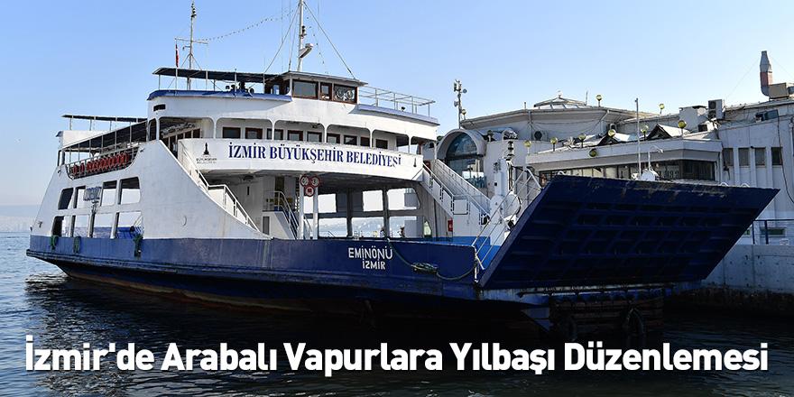 İzmir'de Arabalı Vapurlara Yılbaşı Düzenlemesi