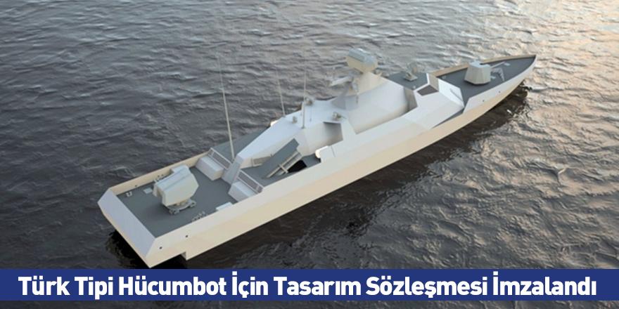 Türk Tipi Hücumbot İçin Tasarım Sözleşmesi İmzalandı