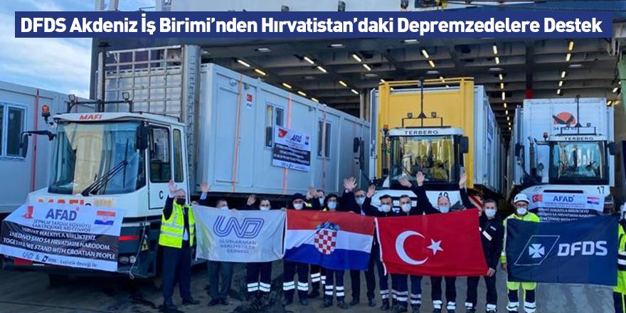DFDS Akdeniz İş Birimi'nden Hırvatistan'daki Depremzedelere Destek