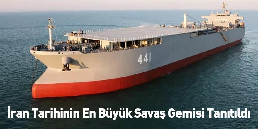 İran Tarihinin En Büyük Savaş Gemisi Tanıtıldı