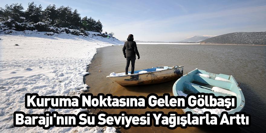 Kuruma Noktasına Gelen Gölbaşı Barajı'nın Su Seviyesi Yağışlarla Arttı