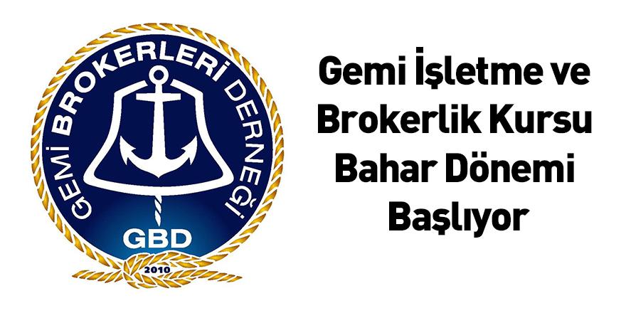 Gemi İşletme ve Brokerlik Kursu Bahar Dönemi Başlıyor
