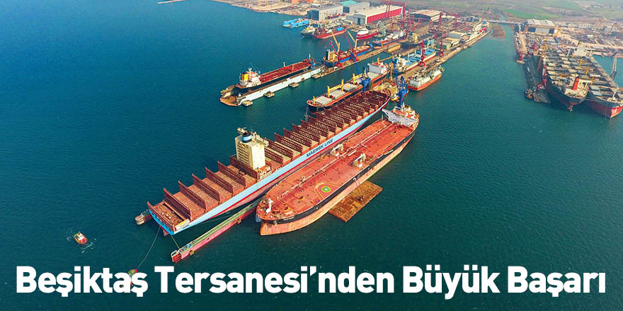 Beşiktaş Tersanesi'nden Büyük Başarı