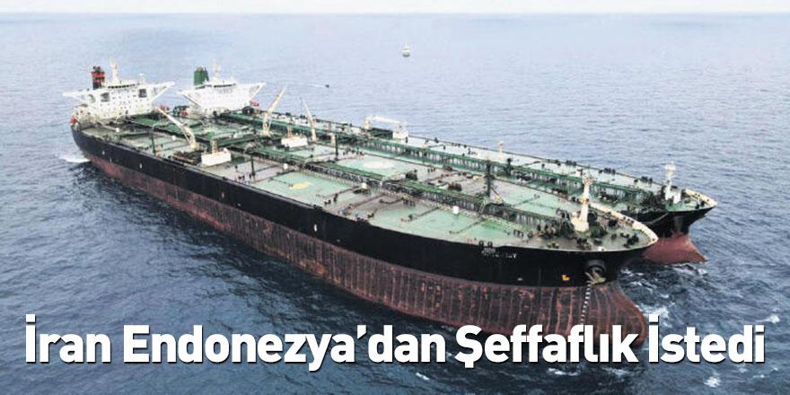 İran Endonezya'dan Şeffaflık İstedi