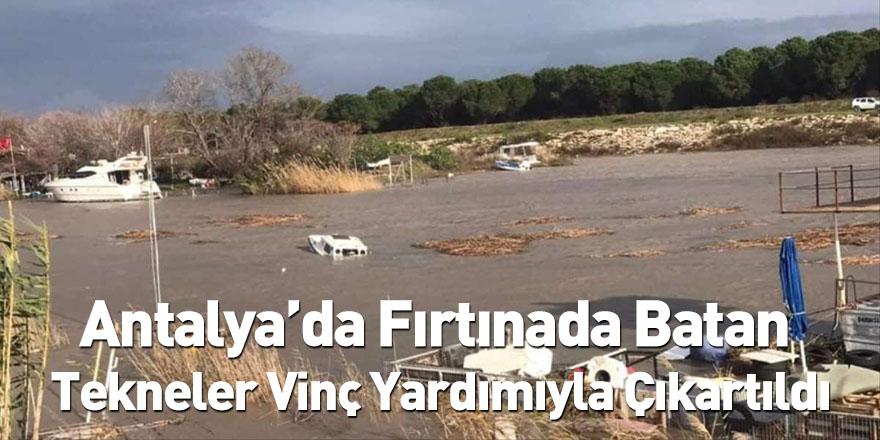 Antalya'da Fırtınada Batan Tekneler Vinç Yardımıyla Çıkartıldı