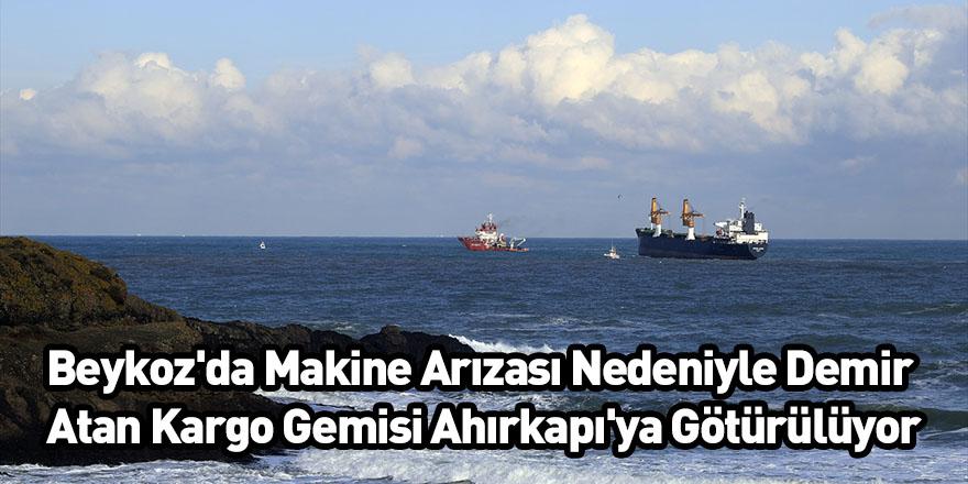 Beykoz'da Makine Arızası Nedeniyle Demir Atan Kargo Gemisi Ahırkapı'ya Götürülüyor