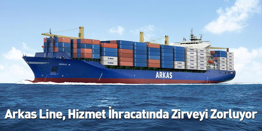 Arkas Line, Hizmet İhracatında Zirveyi Zorluyor