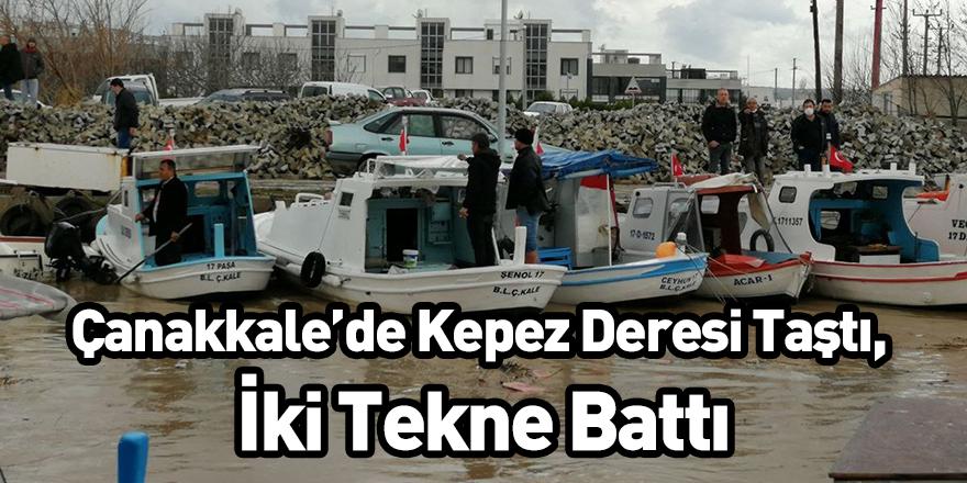 Çanakkale'de Kepez Deresi Taştı, İki Tekne Battı