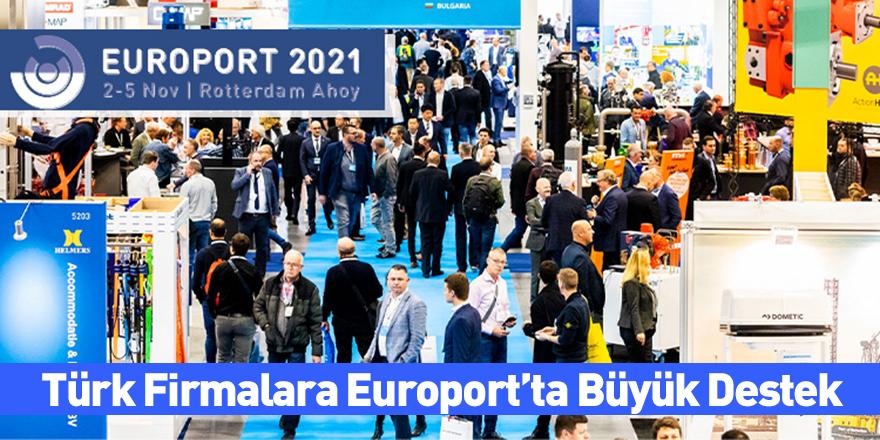 Türk Firmalara Europort'ta Büyük Destek