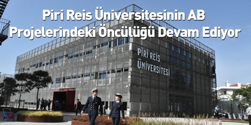 Piri Reis Üniversitesinin AB Projelerindeki Öncülüğü Devam Ediyor