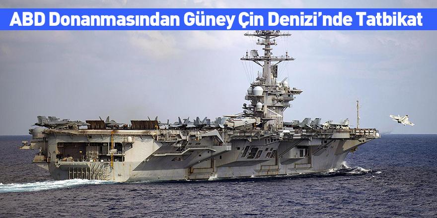 ABD Donanmasından Güney Çin Denizi'nde Tatbikat