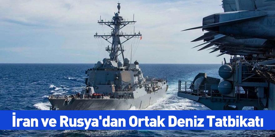 İran ve Rusya'dan Ortak Deniz Tatbikatı