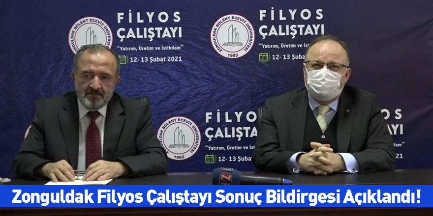 Zonguldak Filyos Çalıştayı Sonuç Bildirgesi Açıklandı!