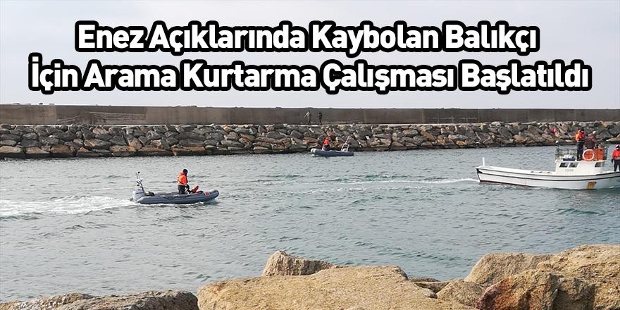 Enez Açıklarında Kaybolan Balıkçı İçin Arama Kurtarma Çalışması Başlatıldı