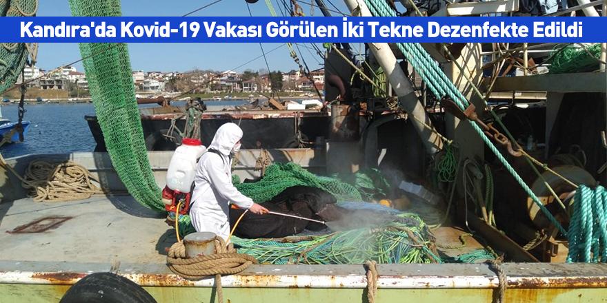 Kandıra'da Kovid-19 Vakası Görülen İki Tekne Dezenfekte Edildi