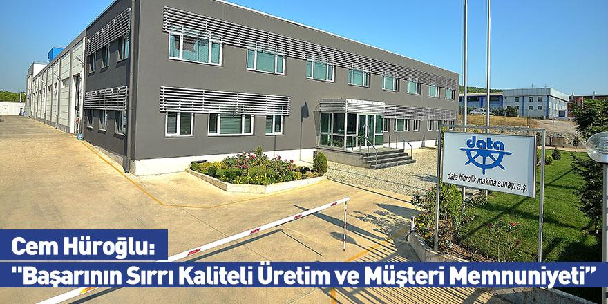 """Cem Hüroğlu: """"Başarının Sırrı Kaliteli Üretim Ve Müşteri Memnuniyeti"""""""
