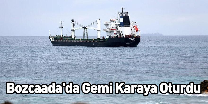Bozcaada'da Gemi Karaya Oturdu