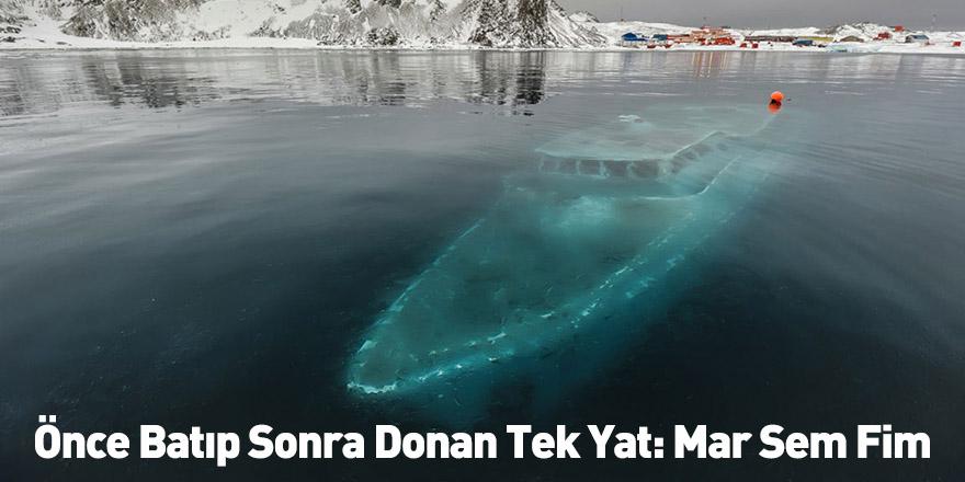 Önce Batıp Sonra Donan Tek Yat: Mar Sem Fim