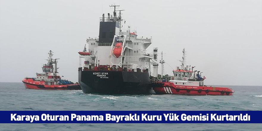 Karaya Oturan Panama Bayraklı Kuru Yük Gemisi Kurtarıldı