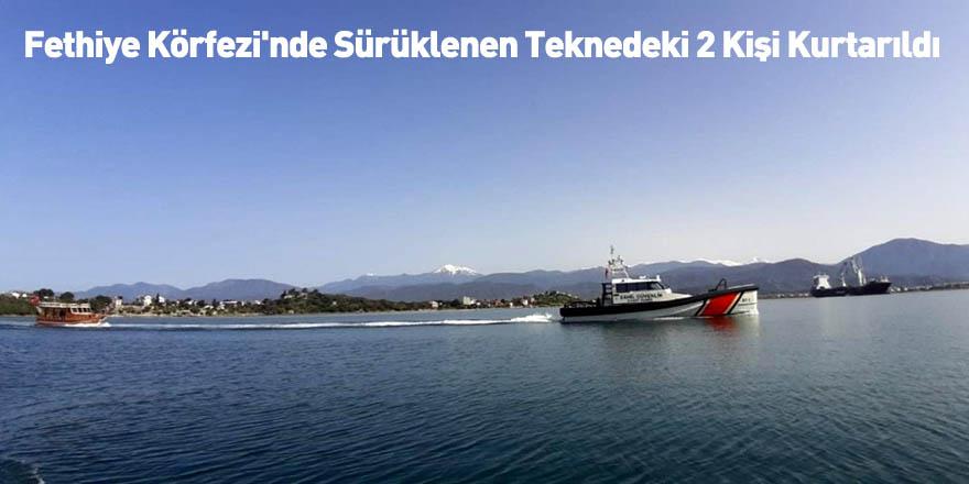Fethiye Körfezi'nde Sürüklenen Teknedeki 2 Kişi Kurtarıldı