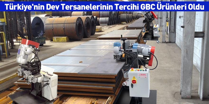 Türkiye'nin Dev Tersanelerinin Tercihi GBC Ürünleri Oldu