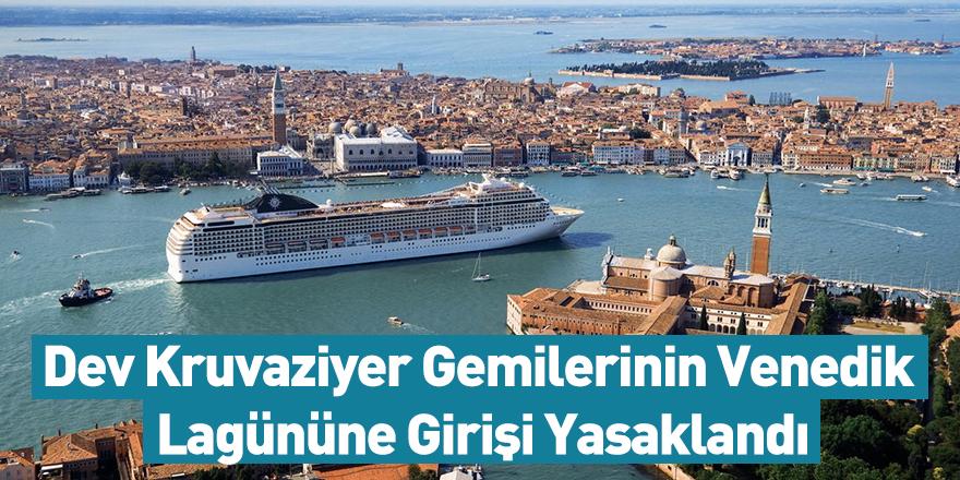 Dev Kruvaziyer Gemilerinin Venedik Lagününe Girişi Yasaklandı